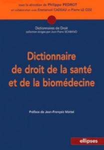 Dictionnaire Droit Sante Biomedecine